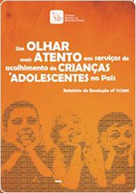 Serviços de acolhimento de crianças e adolescentes no Brasil (Res. 71)