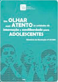 Unidades de internação e semiliberdade para adolescentes (Res. 67/2011)