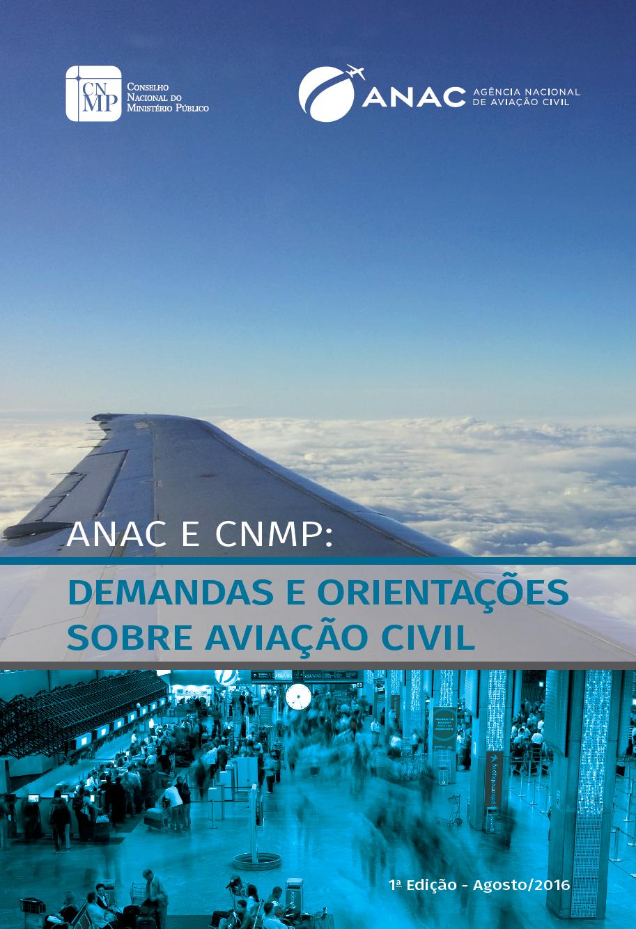 ANAC e CNMP: Demandas e Orientações Sobre Aviação Civil
