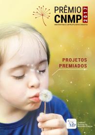 Prêmio CNMP 2017 - Projetos Premiados