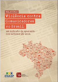 Violência contra comunicadores no Brasil: um retrato da apuração nos últimos 20 anos