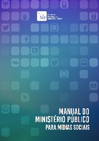 Manual do Ministério Público para Mídias Sociais