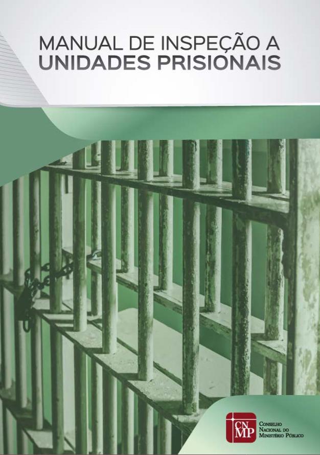 Manual de Inspeção a Unidades Prisionais