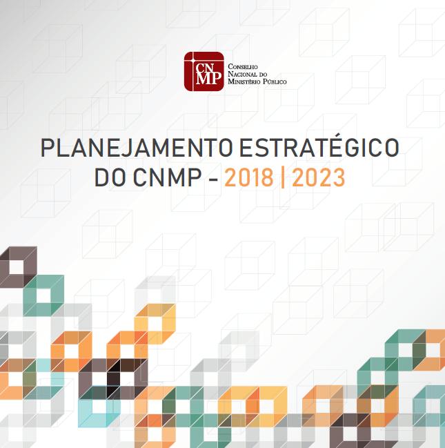 Planejamento Estratégico do CNMP 2018/2023