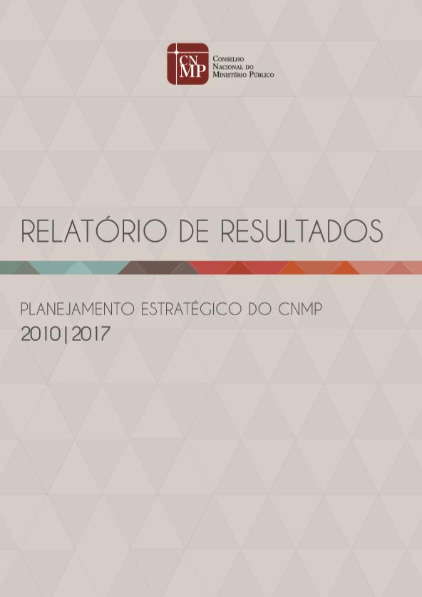 Relatório de Resultados do Planejamento Estratégico do CNMP