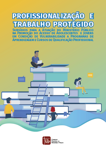 Profissionalização e Trabalho Protegido