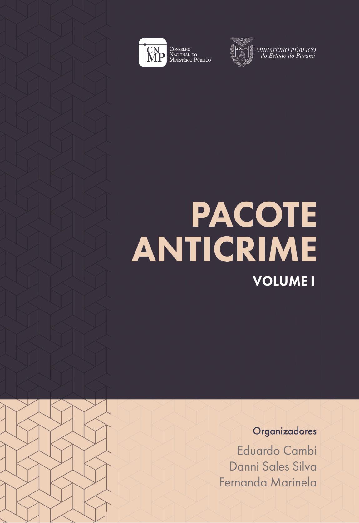 Pacote Anticrime - Volume I