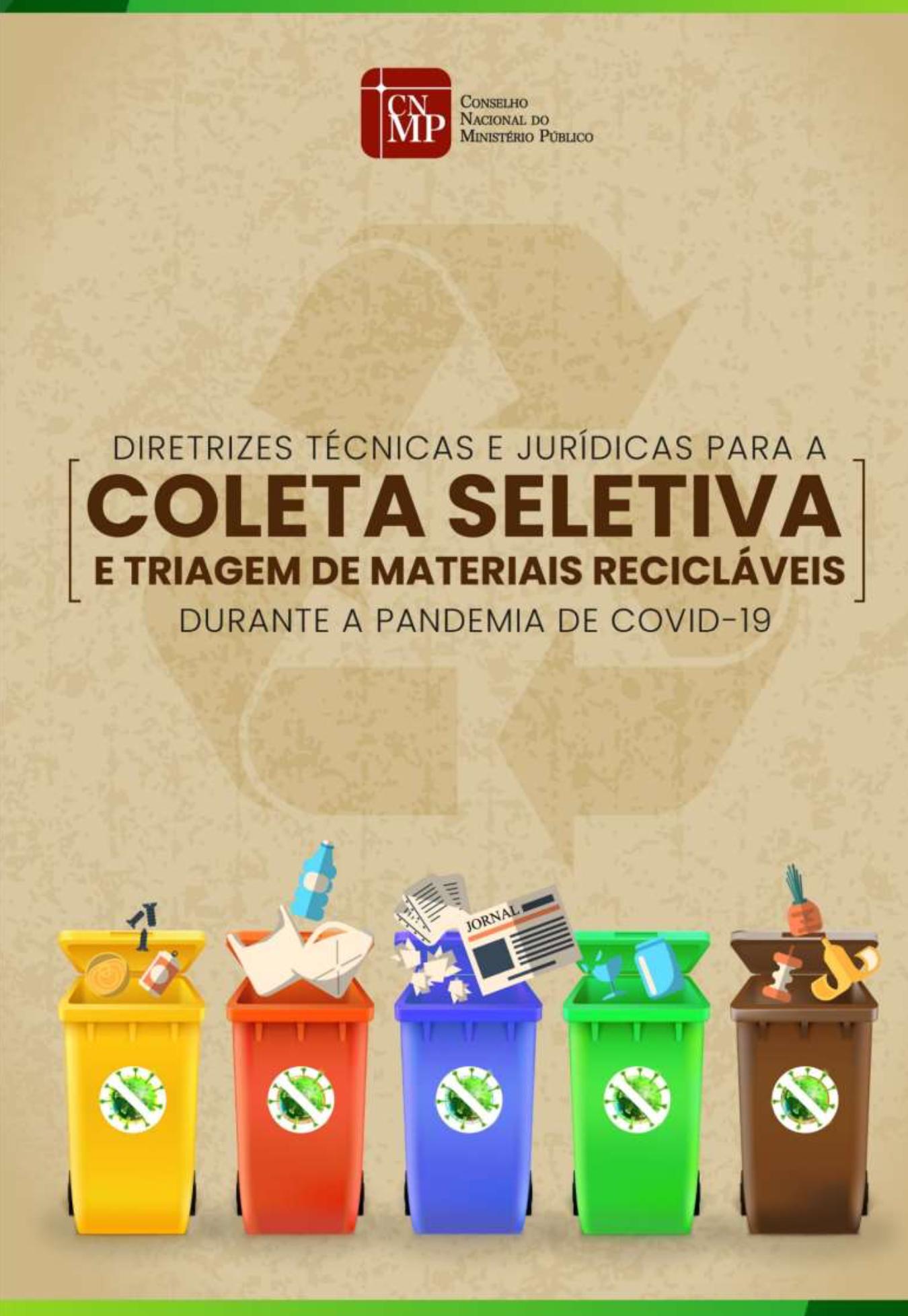 Diretrizes técnicas e jurídicas para a coleta seletiva e triagem de materiais recicláveis durante a pandemia de Covid-19
