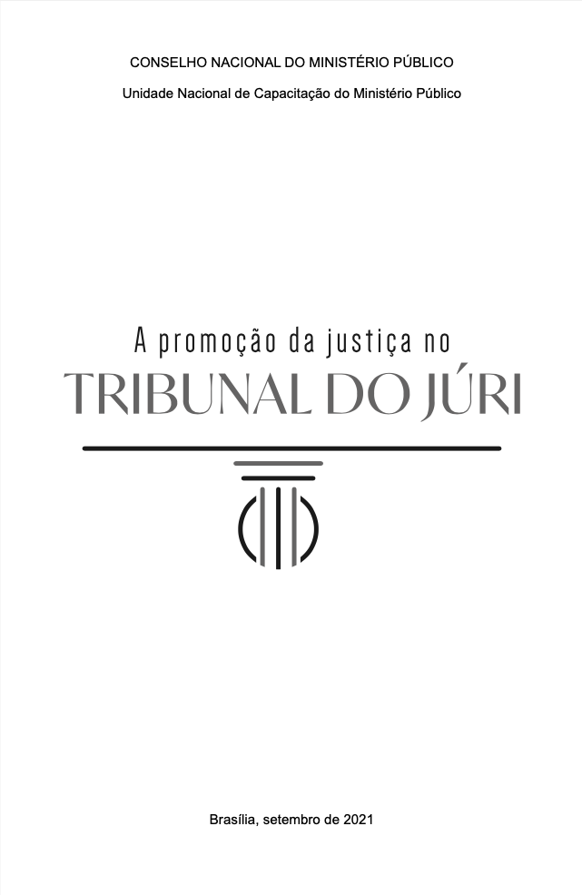 A promoção da justiça no Tribunal do Júri