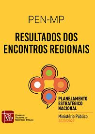 PEN-MP Resultados dos Encontros Regionais