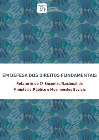 Relatório do 3º Encontro Nacional do Ministério Público e Movimentos Sociais