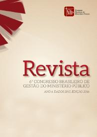 Revista do Congresso de Gestão do Ministério Público - 6ª Edição 2016