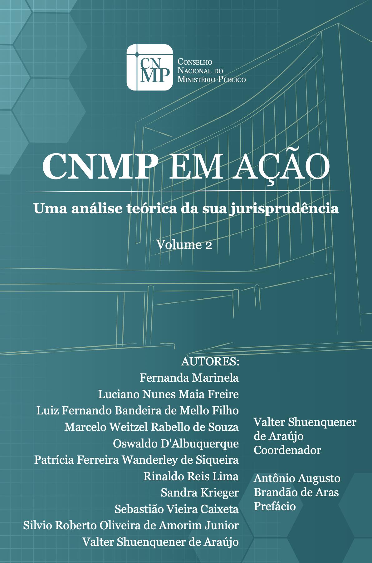 CNMP em Ação - Uma análise teórica da sua jurisprudência - Volume 2
