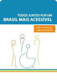 Todos juntos por um Brasil mais acessível: O MP e a pessoa com deficiência