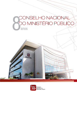 Conselho Nacional do Ministério Público | 8 anos