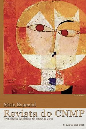 Revista do CNMP | Série Especial: Principais Decisões de 2005 a 2011