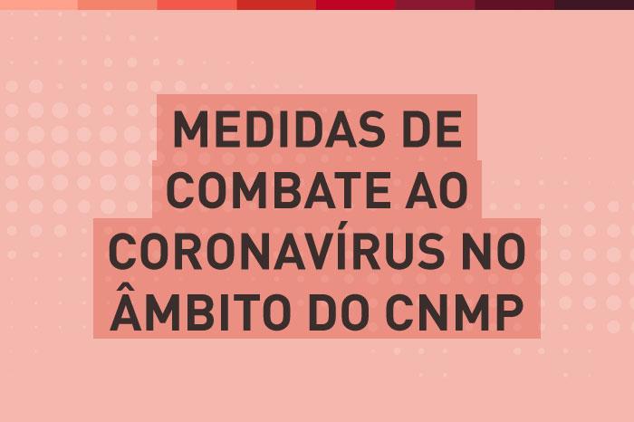Banner Medidas de combate ao Coronavírus no âmbito do CNMP